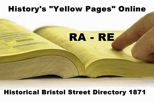 RA – RE – Historical Bristol Street Directory 1871